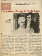 La Jeune Dame Et Le Trésor - Notre Roman Complet à Détacher - McKnight Carolyn - 0 - Other