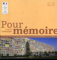 Pour Mémoire N°14 Hiver 2014 Comité D'histoire. Les Grands Ensembles Une Histoire D'avenir Avec Trois Territoires D'expé - Other