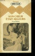 Son Coeur était Ailleurs - Mather Anne - 1981 - Other