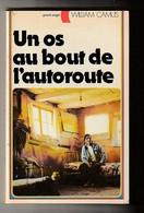 WILLIAM CAMUS - UN OS AU BOUT DE L'AUTOROUTE  - Editions G.P. Collection Grand Angle N°43 -  1978 - Other