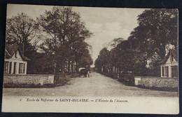 Saint Hilaire - Ecole De Réforme  L'Entrée De L'Avenue - Otros Municipios