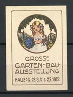 Reklamemarke Halle / Saale, Grosse Gartenbau-Ausstellung 1912, Mädchen Mit Blumen - Cinderellas
