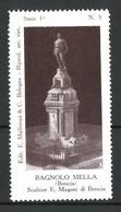Reklamemarke Serie: Bologna Riprod. Art. Viet. 1a, Bild 5, Bagnolo Mella, Scultore E. Magoni Di Brescia - Cinderellas