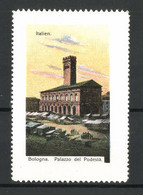 Reklamemarke Serie: Italien, Bologna, Palazzo Del Podestá - Cinderellas