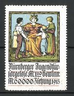 Reklamemarke Nürnberger Jugendfürsorgelose 1913, Kinder Stehen Vor Der Königin - Cinderellas
