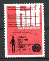 Reklamemarke Deutsches Aussätzigen Hilfswerk E.V. Nürnberg, 5 Mark Können Ein Menschenleben Retten! - Cinderellas