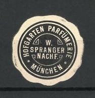 Präge-Reklamemarke Hofgarten-Parfümerie W. Spranger Nachf., München - Cinderellas