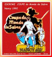 "SUPERBE PIN'S ESCRIME : ZAMAC Doré à L'Or FIN Signé BALLARD ""CHAMPIONNAT Du MONDE De SABRE NANCY 1992 - Fencing"