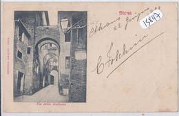 SIENA- VIA DELLA GALLUZZA- 1899 - Siena