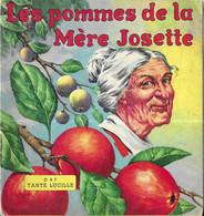 LES POMMES DE LA MERE JOSETTE DE TANTE LUCILLE ( LIVRE POUR ENFANT DES ANNEES 50 SIGNATURE A IDENTIFIER ) MULDER HOLLAND - Other