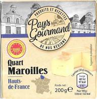 FROMAGE ETIQUETTE MAROILLES - PAYS GOURMAND HAUTS DE FRANCE, FROMAGERIE LES FROMAGES DE TIERACHE, LE NOUVION AISNE - Cheese