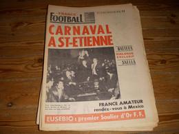 FRANCE FOOTBALL 1157 15.05.1968 COUPE St ETIENNE AUTRICHE FRANCE AMATEUR 1-1 - Other