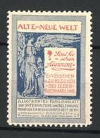 Reklamemarke Illustriertes Familienblatt Alte Und Neue Welt, Verlagsanstalt Benziger & Co., Einsiedeln - Erinnofilia