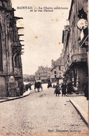 50 -  SAINT LO - La Chaire Exterieure Et La Rue Carnot - Saint Lo