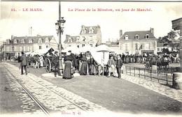 LE MANS (72) - La Place De La Mission, Un Jour De Marché - 31 - Ed. N. G. - Le Mans