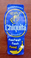 Chiquita Ecuador Fastest Fast Food Mini Etichetta Fruit Frutta Adesiva Usata - Fruit En Groenten