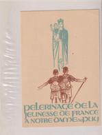 Cpa-pélerinage De La Jeunesse De France à NOTRE DAME DU PUY - Scouting