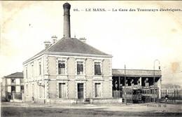 LE MANS (72) - La Gare Des Tramways Electriques - 98 - Ed. N. G. - Le Mans