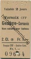 Schweiz - Versoix CFF Geneve-Cornavin - Non Valable Par Bateau - Fahrkarte 1957 - Europa