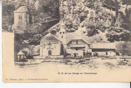 74- Notre Dame De La Gorge  Et L Hermitage - Unclassified