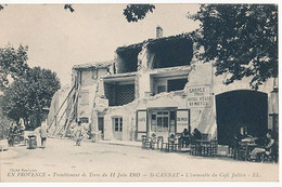 ST CANNAT - EN PROVENCE - TREMBLEMENT DE TERRE DU 11 JUIN 1909 - ST CANNAT L'IMMEUBLE DU CAFE JULLIEN - Otros Municipios