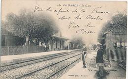 LA GARDE - N° 181 - LA GARE - La Garde