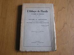 L'ABBAYE DE FLOREFFE De L'Orde Des Prémontrés Histoire Et Description 1934 Régionalisme Province Namur Eglise - Bélgica