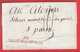 MARQUE 54 BELLE ISLE EN MER MORBIHAN 55X10 POUR PARIS POUR LE MINISTRE DE LA GUERRE SCHERER ENTRE 17977 ET 1799 IND 13 - 1801-1848: Precursors XIX
