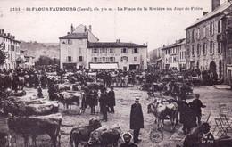 15 - Cantal - SAINT FLOUR FAUBOURG - La Place De La Riviere Un Jour De Foire Hotel De La Gare Et Café Hugon - Saint Flour