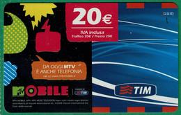 TIM 20€ - MTV Mobile  - Scadenza  Ott. 2010 - [2] Sim Cards, Prepaid & Refills