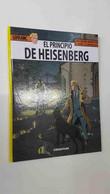 Las Aventuras De Lefranc Volumen 28: El Principio De Heisenberg - Unclassified