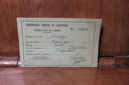Carte De Membre De Confédération Générale De L'Agriculture Baraize 1946.47.Chamorin - Organizaciones