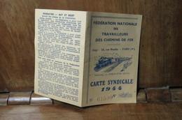 Carte De Membre De La Fédération Nationale Des Travailleurs Des Chemins De Fer 1944 Glos Monfort GLOS SUR RISLES 27290 - Organizaciones