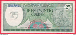 Surinam 1 Billet De  25 Gulden Du 01/11/1985 ---UNC---(73) - Surinam