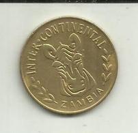 Token (Inter-Continental) Zambia Rare - Zambia