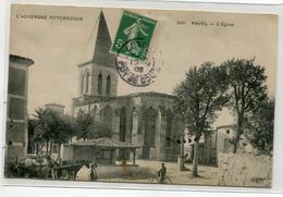 63 RAVEL Carte Rare Paysan Attelage Chevaux Place Eglise Lavoir  Bourg 1908   L'Auvergne Pittoresque 2051 ELD   D07 2021 - Altri Comuni