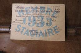 Carte De Membre De Association Des Inventeurs Et Petits Fabricants Stagiaire 1933 Tass...Robert Evreux - Organizaciones