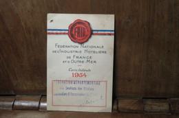 Carte De Membre De FNIH Fédération Nat De L'industrie Hotelière De France Et O M 1954 ST JULIEN LE FAUCON CAFE DU MUSEE - Organizaciones
