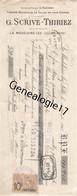 59 4461 LA MADELEINE LEZ LILLE NORD 1912 Tissage G. SCRIVE - THIRIEZ Succ E. FAUCHEUR Tissages Mecanique De Toiles - Bills Of Exchange