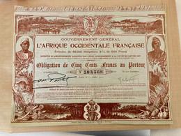 Gt  Général   De  L' AFRIQUE  OCCIDENTALE  FRANÇAISE  ----------  Obligation  De  500 Frs - Africa