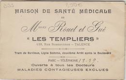 """D33 - TALENCE - MAISON DE SANTÉ MÉDICALE DE Mmes ROUET ET GUÉ """"LES TEMPLIERS"""" - 4 Cartes Attachés (voir Scan) - Altri Comuni"""