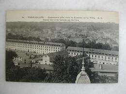 MILITARIA - VERSAILLES - Panorama Pris Vers La Caserne Et La Ville - Caserme