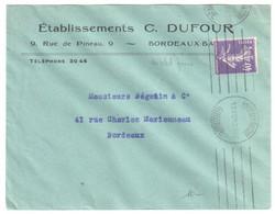BORDEAUX BASTIDE Lettre Entête Ets DUFOUR 40c Semeuse Violet Yv 236 Ob 1928 Krag 6 Lignes Droites égales BOR451 - Covers & Documents