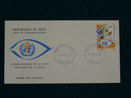 Mali 1976 Eye Examination, WHO Emblem FDC VF - Mali (1959-...)