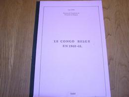 LE CONGO BELGE EN 1940-45 J Oth Marcophilie Philatélie Cachets De Censure Armée Afrique Moyen Orient Guerre Abyssinie - Belgio