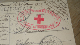 CP WWI Avec Cachet Dames Francaises, Comité De BOURBONNE - 1915  ............. 4172 - Guerra De 1914-18