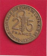 25 Francs - Etats De L'Afrique De L'Ouest - 1972 - - Other - Africa