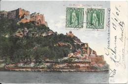 El Morro Santiago De Cuba écrite De La Habana En 1909 - Cuba