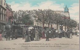 CLERMONT FERRAND - PLACE LAMARTINE -DEPART DU TRAMWAY - Clermont Ferrand