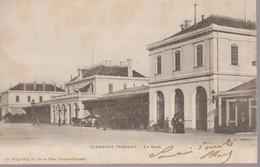 CLERMONT FERRAND - LA GARE - Clermont Ferrand